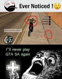 Gta Memes - dopl3r com memes ever noticed fb com belykbro ill never play