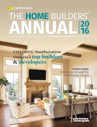 the home builders u0027 annual southwestern ontario 2016 by nexthome