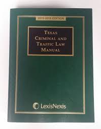 lexisnexis phone number texas criminal and traffic law manual 2015 2016 inc matthew