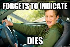 Driving School Meme - forgets to indicate dies driving school freshman quickmeme