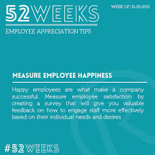 least respected jobs journalists quotes about happiness in life 52 weeks of employee appreciation measure employee happiness