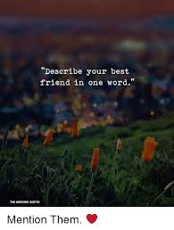 describe your best in one word the awesome quotes mention