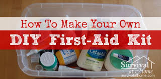 to make your own diy aid kit survival at home