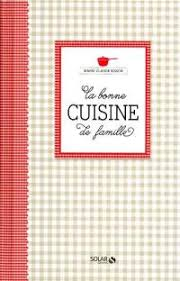 livre de cuisine facile pour tous les jours livre cuisine facile 450 recettes pour tous les jours de