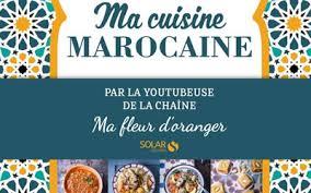 livre de cuisine marocaine livres ma cuisine marocaine échantillons gratuits