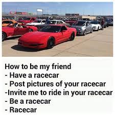 Race Car Meme - why because racecar not my meme