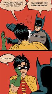 Memes De Batman Y Robin - my parents are deeaaaaaaaad by detkef manga comics pinterest