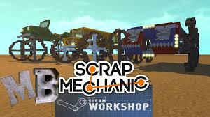 steam workshop blueprints tutorial scrap mechanic episode 59