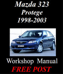 mazda 323 protege 1998 2003 workshop service repair manual on