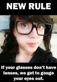 Hipster Glasses Meme - new rule for hipster glasses
