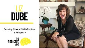 Seeking Liz Episode Episode 27 Seeking Sexual Satisfaction In Recovery With Liz Dube