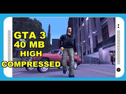 gta 3 android apk free gta 3 40mb apk data android high compressed free