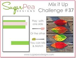 Challenge Mix Mix It Up Challenge 37 Sugarpea Designs Clear Sts