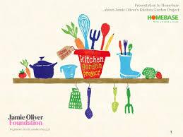 Homebase Garden Jamie Oliver U0027s Kitchen Garden Project Presentation To Homebase