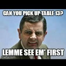 Funny Waitress Memes - 8 best server life images on pinterest server humor waitress