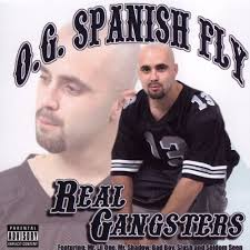 real gangsters o g spanish fly songs reviews credits allmusic