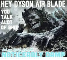 Dyson Airblade Meme - hey dyson air blade you alot of shit blade meme on me me