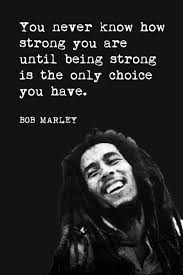 you never how you are bob marley quote motivational