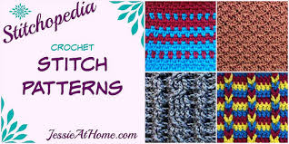 pattern of crochet stitches stitchopedia crochet stitch patterns jessie at home