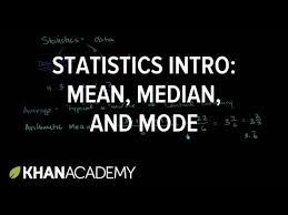 statistics intro mean median u0026 mode video khan academy