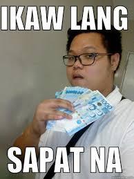 Ikaw Na Meme - ikaw lang sapat na quickmeme