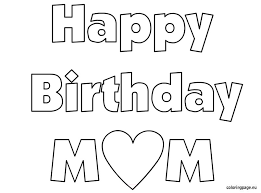 happy birthday mom coloring sheet kids creative play