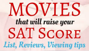 sat study tip raise your sat score by watching movies sat