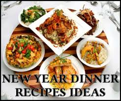 new year dinner recipe new year 2017 dinner ideas top new year s ideas