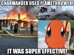 Charmander Meme - charmander used flamethrower imgflip
