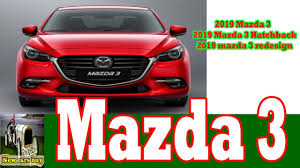 buy mazda 3 hatchback 2019 mazda 3 2019 mazda 3 hatchback 2019 mazda 3 redesign new