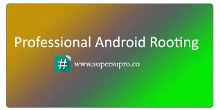 superuser pro apk supersu pro with any android version