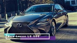 new lexus ls 2017 new lexus ls 500 2017 review youtube