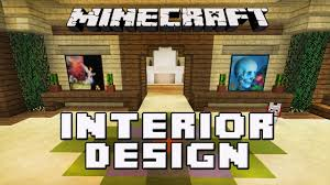 Homes Interior Decoration Ideas by Minecraft Tutorial Awesome Interior House Design Tips House
