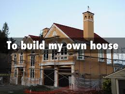 build my own house copy of my goals for life by anton yuzvik