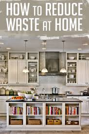 how to reduce waste at home 10 simple and easy tips how to reduce waste at home