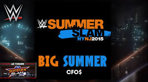 themes for android wwe wwe big summer summerslam 2015 theme song ae arena effect