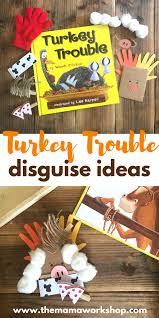turkey trouble disguise ideas turkey trouble time and