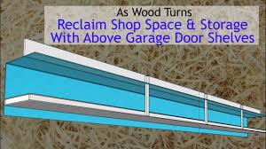 Warren Overhead Door by Reclaim Shop Space And Storage With Above Garage Door Shelves