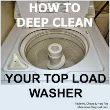 how to deep clean reviews chews how tos how to deep clean a top loading washing