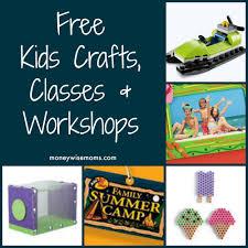 free kids crafts classes u0026 workshops moneywise moms