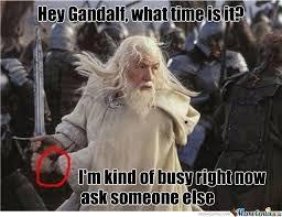 Gandalf Meme - image result for gandalf meme gandalf memes pinterest gandalf