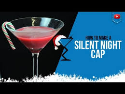 christmas cocktails recipes christmas cocktails u2013 silent night cap u2013 how to make a silent