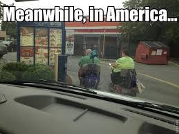 Meanwhile In America Meme - meanwhile in america meme by yrhendystu memedroid