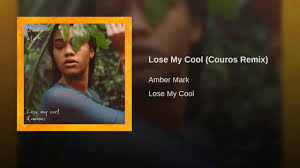 Cool My Lose My Cool Couros Remix Youtube