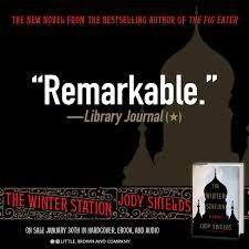 the winter station jody shields 9780316385343 books