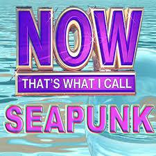 now that s what i call seapunk 2012 splash club 7