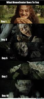 Funny Lotr Memes - memecenter turned me into gollum by lotr meme center