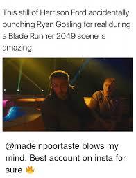 Runner Meme - this still of harrison ford accidentally punching ryan gosling for