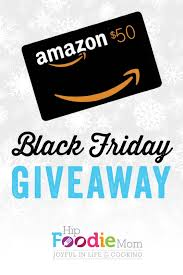 black friday amazon gift card black friday giveaway 50 gift card to amazon com great deals