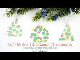 fine motor christmas ornament christmas crafts for kids youtube